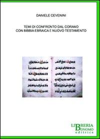 Temi di confronto dal Corano con Bibbia ebraica e Nuovo Testamento