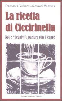 La ricetta di Ciccirinella. Noi e