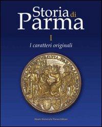 Storia di Parma. Vol. 1: I.
