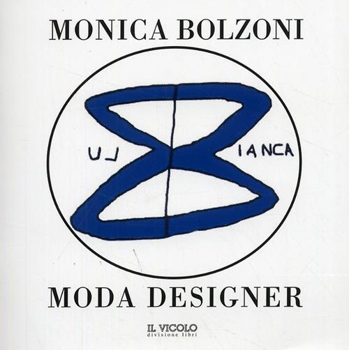 Monica Bolzoni. Bianca e Blu. Moda Designer