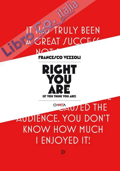 Francesco Vezzoli. Right You Are (if You Think You Are)