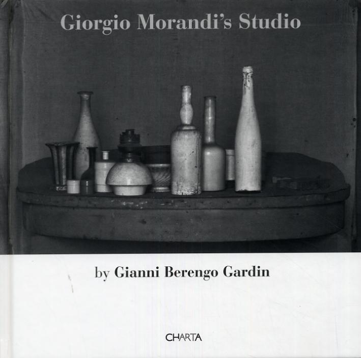 Giorgio Morandi'S Studio. [Edizione italiana e inglese]