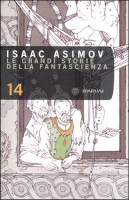 Le grandi storie della fantascienza. Vol. 14