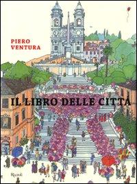 Il libro delle città. Ediz. illustrata