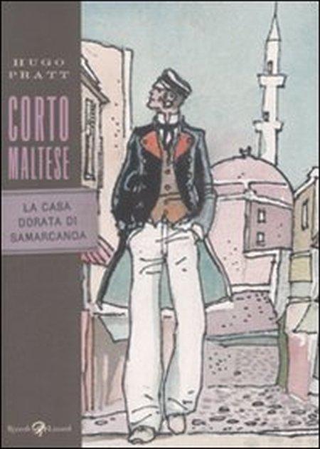 Corto Maltese. La Casa Dorata di Samarcanda