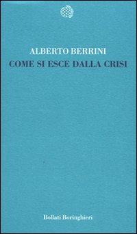Come si Esce dalla Crisi
