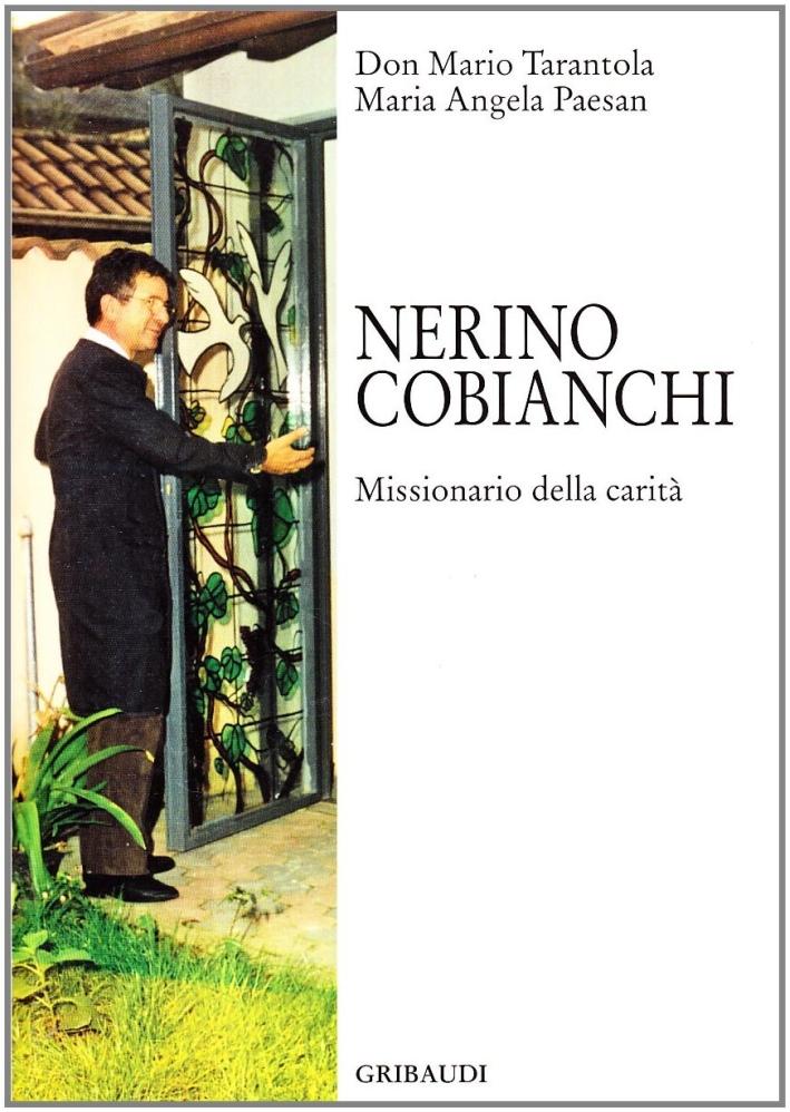 Nerino Cobianchi. Missionario della carità