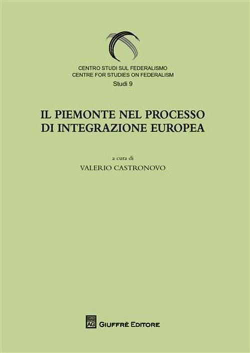 Il Piemonte nel processo di integrazione europee