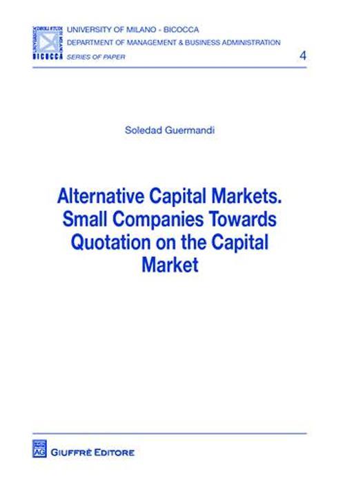 Alternative capital markets. Small companies towards quotation on the capital market