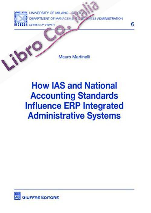 How IAS and national accounting standards influence ERP integrated administrative systems