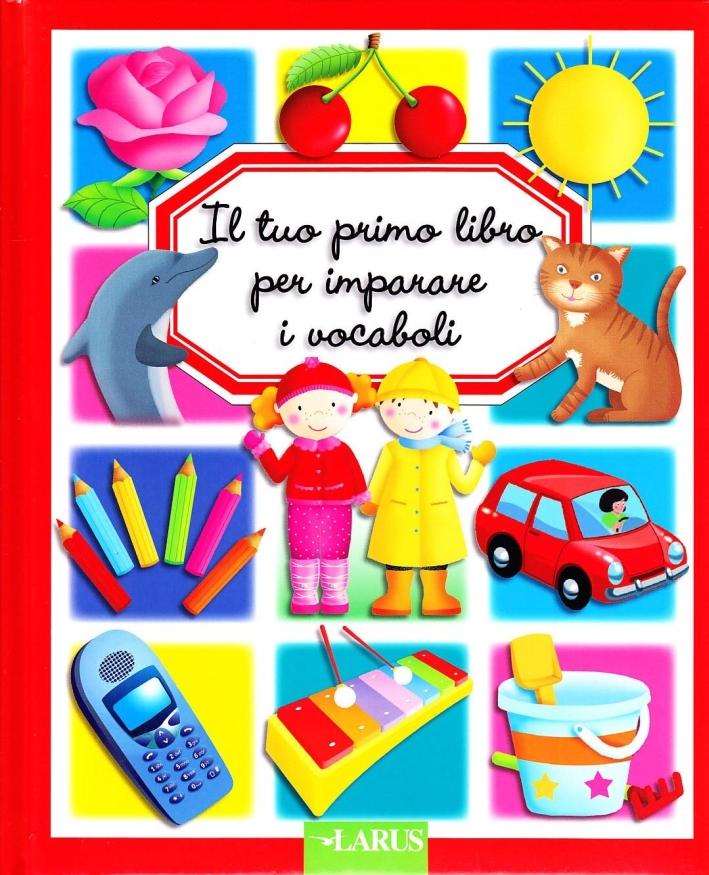 Il tuo primo libro per imparare i vocaboli