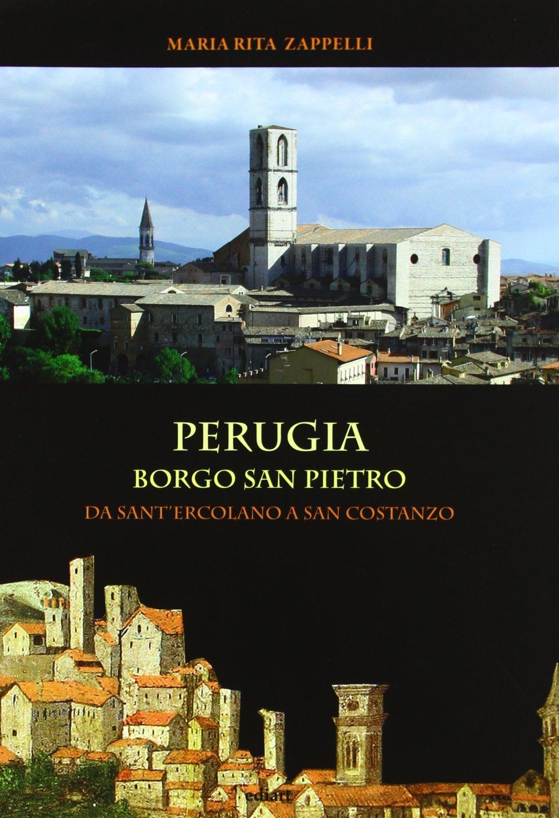 Perugia. Borgo San Pietro. Da Sant'Ercolano a San Costanzo