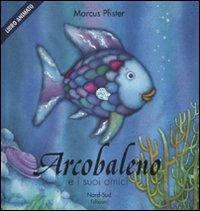 Arcobaleno e i suoi amici. Libro pop-up. Ediz. illustrata
