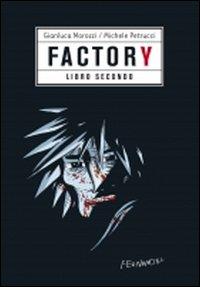 Factory. Vol. 2