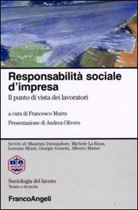 Responsabilità sociale d'impresa. Il punto di vista dei lavoratori