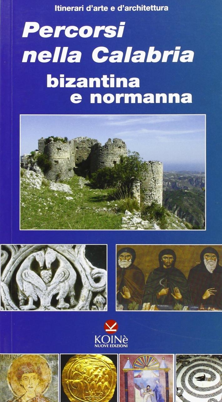 Percorsi nella Calabria bizantina e normanna