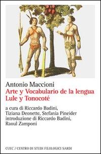 Arte y vocabulario de la lengua lule y tonocoté