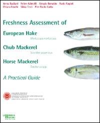 Freshness assessment of european hake, churb meckerel, horse mackerel. A pratical guide