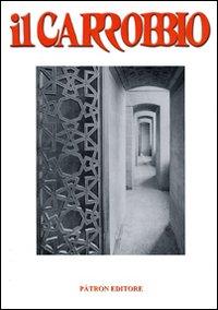 Il Carrobbio. Tradizioni, Problemi, Immagini dell'Emilia Romagna (2008). Vol. 34