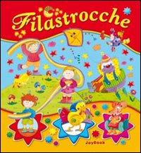 Filastrocche. Ediz. illustrata