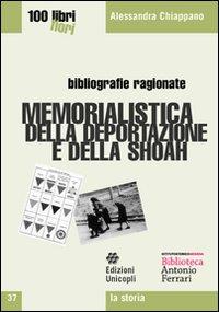 Memorialistica della deportazione e della shoah