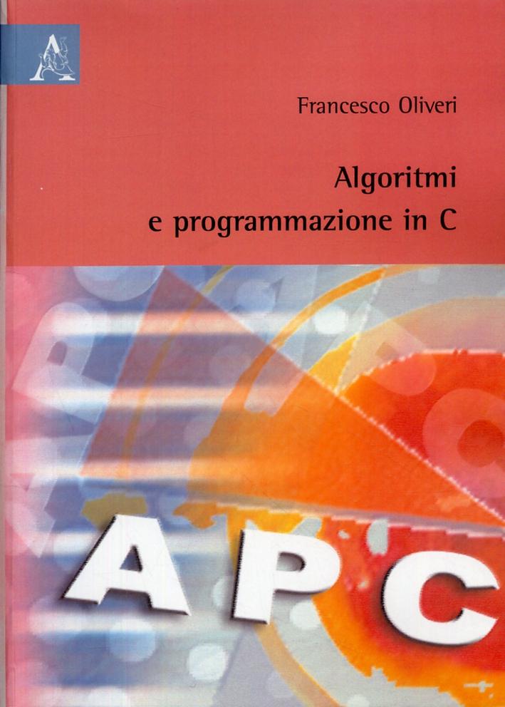 Algoritmi e programmazione in C