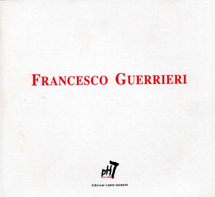Francesco Guerrieri. Il Quadro Luce 1967-1977
