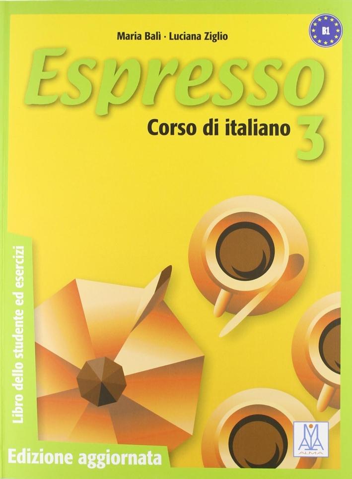 Espresso. Libro dello studente ed esercizi. Con CD Audio