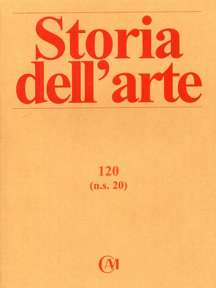 Storia dell'arte. Nuova serie. 0020. N. 0020. Maggio - Agosto 2008