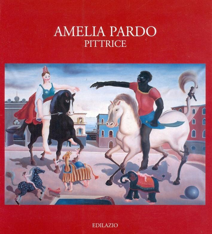 Amelia Pardo pittrice. Ediz. illustrata