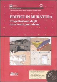 Edifici in muratura. Progettazione degli interventi post-sisma. SISMA Molise 2002. Con CD-ROM