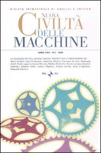 Nuova civiltà delle macchine (2008). Vol. 4: La razionalità dell'azione umana: prospettive e orientamenti (2)