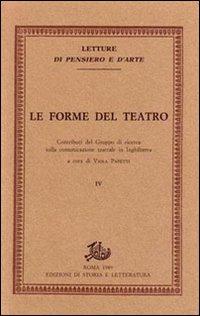 Le forme del teatro. Contributi del gruppo di ricerca sulla comunicazione teatrale in inghilterra