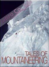 Tales of mountaneering. Ediz. illustrata