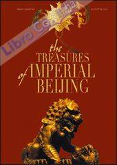 Treasures of Imperial Beijing. Ediz. illustrata