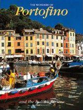 Wonders of Portofino. Ediz. illustrata