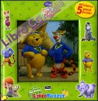 I Miei Amici Tigro e Pooh. Il Mio Primo Libro Puzzle