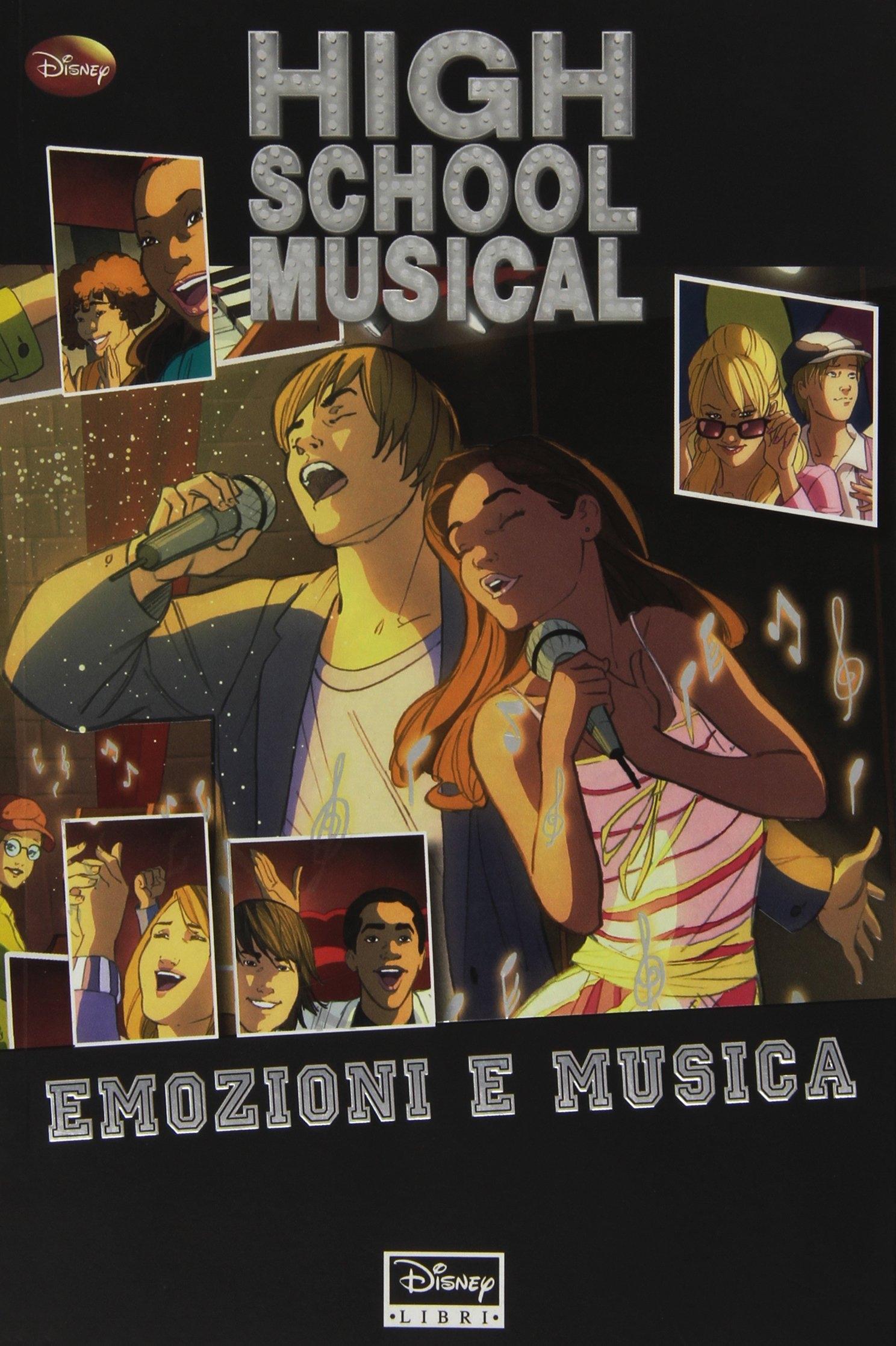 High School Musical. Emozioni e musica