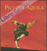 Piccola aquila. Ediz. illustrata
