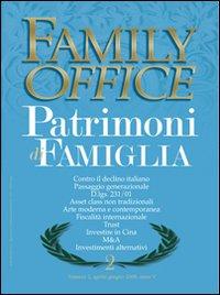 Family office (2008). Vol. 2: Gestione patrimoni di famiglia
