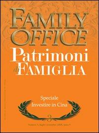 Family office (2008). Vol. 3: Investire in Cina.