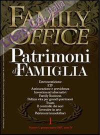 Family Office (2007). Vol. 1: Investimenti Immobiliari Alternativi Real Estate Investment Trust.