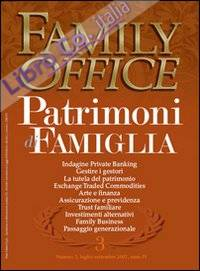 Family office (2007). Vol. 3: Il trust familiare: l'ontologia differenza con gli altri istituti