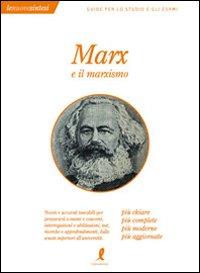 Marx e il marxismo.