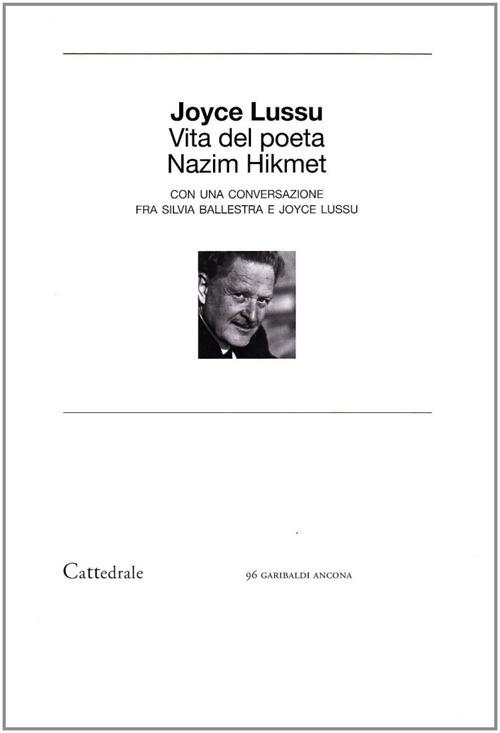 Vita del poeta Nazim Hikmet.