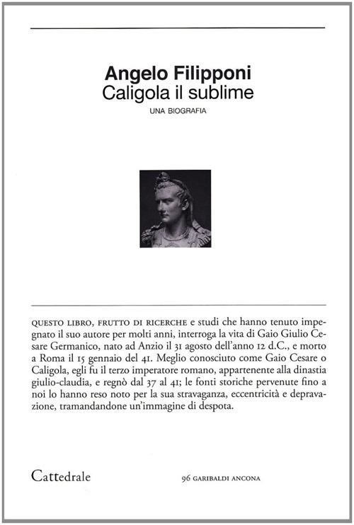 Caligola il sublime.