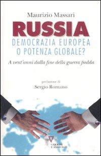 Russia: Democrazia Europea o Potenza Globale? a Vent'Anni dalla Fine della Guerra Fredda