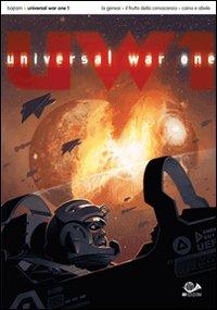 Universal War One. Vol. 1
