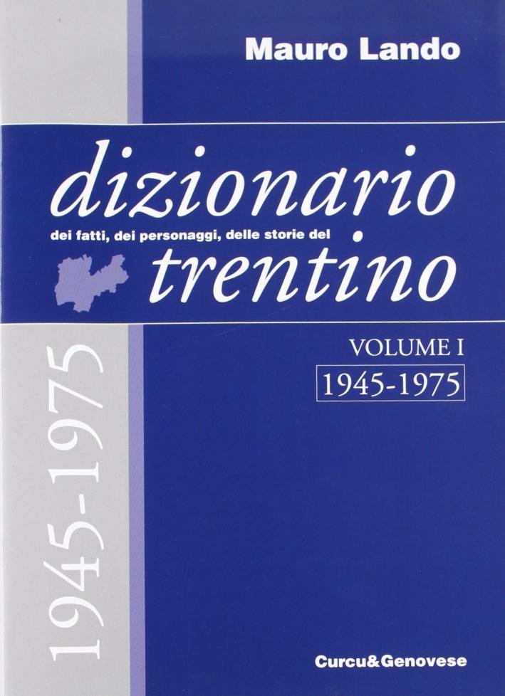 Dizionario dei fatti, dei personaggi, delle storie del Trentino