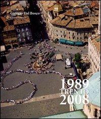 Trento 1989-2008
